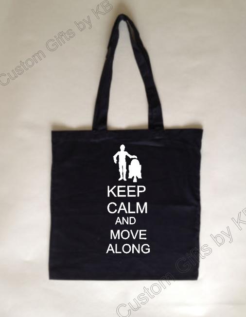 Keep Calm and Move along Custom Tote Bag