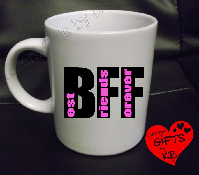 Best Friends Forever Custom Mug